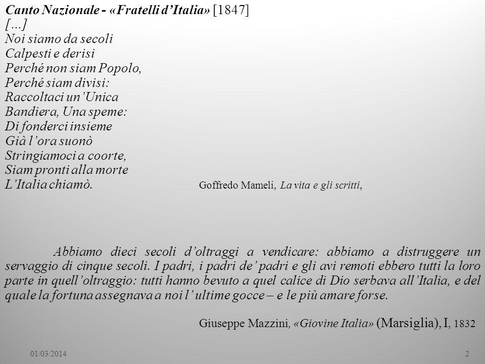 Canto Nazionale - «Fratelli d'Italia» [1847] […] Noi siamo da secoli